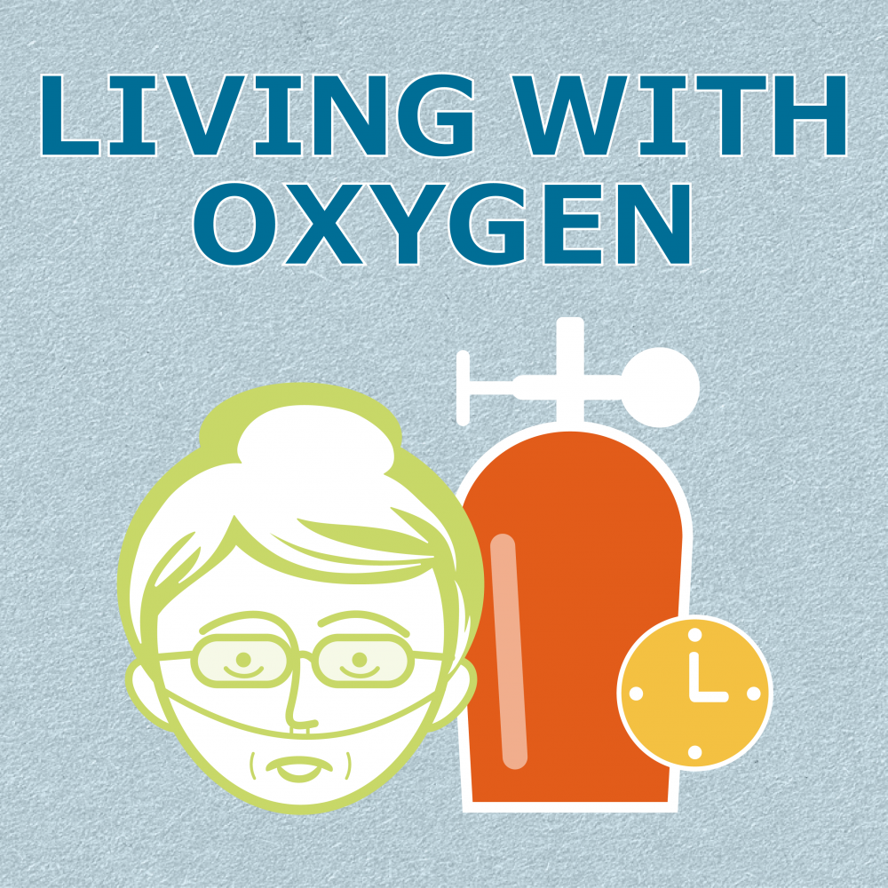 Living with Oxygen